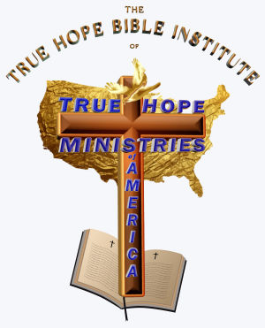 The True Hope Bible Institute